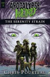 The Serenity Strain - Ben Adams, Ellen Langas Campbell, Chris Pourteau, Michael Corley