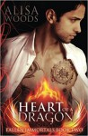 Heart of a Dragon - Alisa Woods