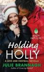 Holding Holly - Julie Brannagh