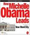 How Michelle Obama Leads - New Word City