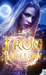 Frog Hollow (Witches of Sanctuary Book 1) - Savannah Blevins