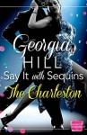 Say it with Sequins: The Charleston - Georgia Hill