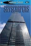 Skyscrapers: SeeMore Readers Level 2 - Seymour Simon