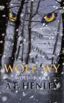 Wolf, WY - A.F. Henley