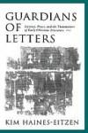 Guardians of Letters - Kim Haines-Eitzen