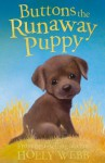 Buttons the Runaway Puppy (Holly Webb Animal Stories) - Holly Webb, Sophy Williams
