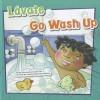 Lavate/Go Wash Up - Amanda Doering Tourville, Ronnie Rooney