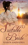 The Suitable Bride (The Emberton Brothers Series Book 2) - Karen Aminadra, Miranda Stork, Brenda Fiscus