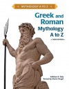 Greek and Roman Mythology A to Z - Kathleen Daly, Marian Rengel