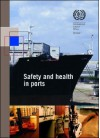 Safety and Health in Ports - International Labour Office