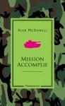 Mission accomplie - Nick McDonell, Samuel Sfez