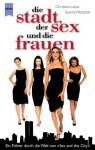 Die Stadt, der Sex und die Frauen - Christian Lukas, Sascha Westphal