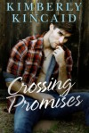 Crossing Promises (Cross Creek Book 3) - Kimberly Kincaid