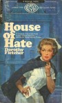House of Hate - Dorothy Fletcher