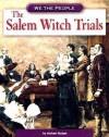 The Salem Witch Trials - Michael Burgan