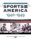 Sports in America: 1940-1949 - Phil Barber, Larry Keith