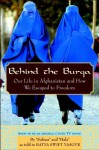 Behind the Burqa: Our Life in Afghanistan and How We Escaped to Freedom - Batya Swift Yasgur