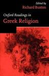 Oxford Readings in Greek Religion - Richard Buxton
