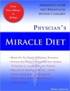 Physician's Miracle Diet - Robert Anderson