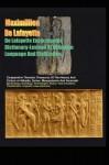 de Lafayette Encyclopedic Dictionary-Lexicon of Akkadian Language and Civilization - Maximillien de Lafayette
