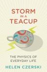 Storm in a Teacup - Helen Czerski