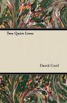 Two Quiet Lives - David Cecil