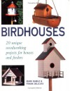 Birdhouses: 20 Unique Woodworking Projects for Houses and Feeders - Mark Ramuz