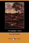 The Spartan Twins - Lucy Fitch Perkins
