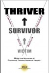 Victim to Thriver and Survivor: Carole's Story - Barbara Whitfield, Donald Brennan, Charles Whitfield