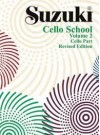 Suzuki Cello School, Cello Part, Volume 2 Revised Edition - Shinichi Suzuki