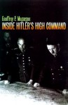 Inside Hitler's High Command - Geoffrey P. Megargee, Williamson Murray