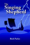 The Singing Shepherd - Rich Parlee