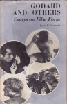 Godard and Others: Essays on Film Form - Louis D. Giannetti
