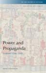 Power and Propaganda: Scotland 1306-1488 - Katie Stevenson
