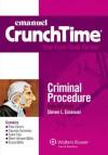 CrunchTime: Criminal Procedure, 7th Edition - Steven L. Emanuel
