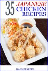 35 Japanese Chicken Recipes - Jean Pardue