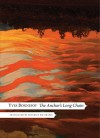 The Anchor's Long Chain (The French List) - Yves Bonnefoy, Beverley Bie Brahic
