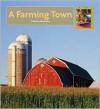 A Farming Town - Valerie Bodden