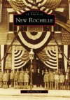 New Rochelle, New York (Images of America Series) - Barbara Davis