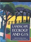 Landscape Ecology and Geographical Information Systems - Raymond Bonnett