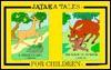 Jataka Tales For Children - Kip Haaheim, Rip Light, Cynthia Moore, Jancy Rickman