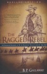 The Ragged Rebel: A Common Soldier in W. H. Parsons' Texas Cavalry, 1861-1865, Revised Edition [Paperback] [2010] (Author) B. P. Gallaway, Jodie Boren - aa