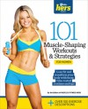101 Muscle-Shaping Workouts & Strategies for Women - Muscle & Fitness