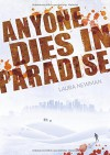 Anyone Dies in Paradise - Laura Newman