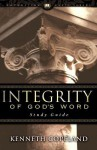 Integrity of God's Word Study Guide - Kenneth Copeland