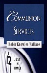 Communion Services - Robin Knowles Wallace