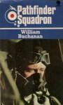 Pathfinder Squadron - William Buchanan