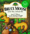 Bruce Moose and the What-Ifs - Gary J. Oliver, H. Norman Wright
