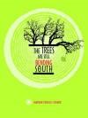 The Trees Are Still Bending South - Sharron Proux-Turner, Kateri Akiwenzie-Damm
