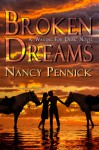 Broken Dreams Anna and Lucinda's Story - Nancy Pennick